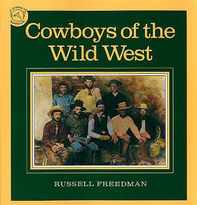 Cowboys of the Wild West, RUSSELL FREEDMAN