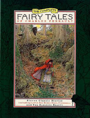 Image for The Complete Fairy Tales of Charles Perrault (First Edition)