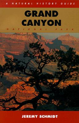 Image for Grand Canyon: A Natural History Guide (Natural History Guides)