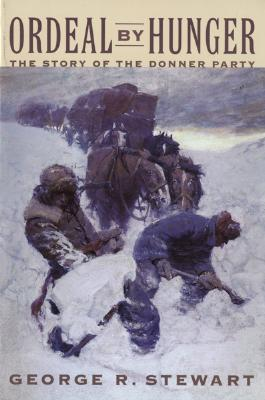 Image for Ordeal by Hunger: The Story of the Donner Party