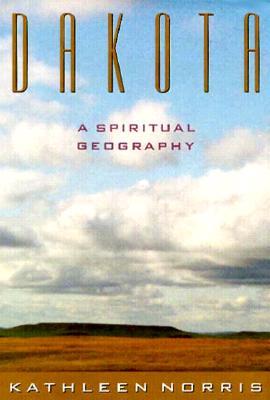 Image for DAKOTA : A SPIRITUAL GEOGRAPHY