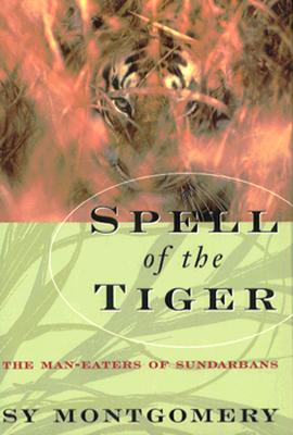 Image for Spell of the Tiger: The Man-Eaters of Sundarbans