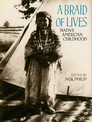 Image for A Braid of Lives: Native American Childhood