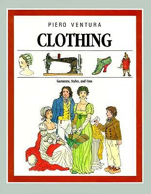 Image for Clothing: Garments, Styles, and Uses
