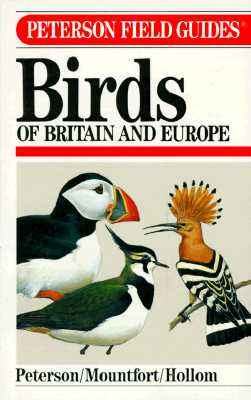 Image for A Field Guide to the Birds of Britain and Europe (The Peterson Field Guide Series)