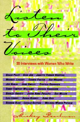 Image for Listen to Their Voices: 20 Interviews with Women Who Write