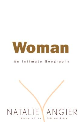 Image for Woman: An Intimate Geography