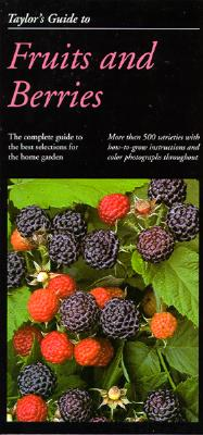 Image for Taylor's Guide to Fruits and Berries (Taylor's Weekend Gardening Guides)