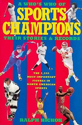 Image for A Who's Who of Sports Champions: Their Stories and Records