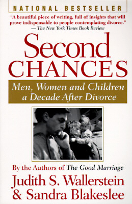 Image for Second Chances: Men, Women and Children a Decade After Divorce