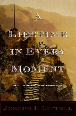 Image for A Lifetime In Every Moment; A Memoir