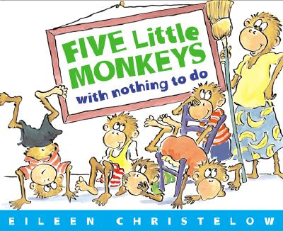 Image for FIVE LITTLE MONKEYS WITH NOTHING TO DO