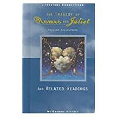 Image for The tragedy of Romeo and Juliet and Related Readings (McDougal Littell Literature Connections)