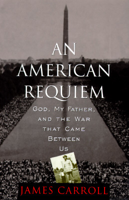 Image for An American Requeim, God, My Father, Adn the War That Came Between Us