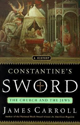 Image for Constantine's Sword The Church and the Jews