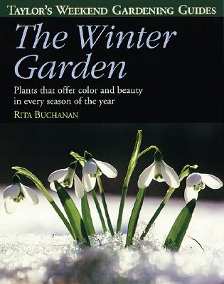 Image for The Winter Garden (Taylor's Weekend Gardening Guides)