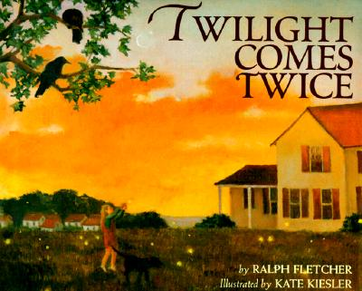 "Twilight Comes Twice, ""Fletcher, Ralph"""