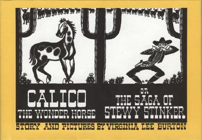 Image for CALICO THE WONDER HORSE OR THE SAGA OF STEWY STINKER