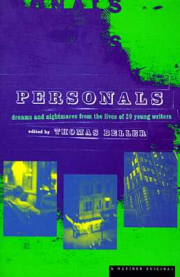 Personals: Dreams and Nightmares from the Lives of Twenty Young Writers, Beller, Thomas