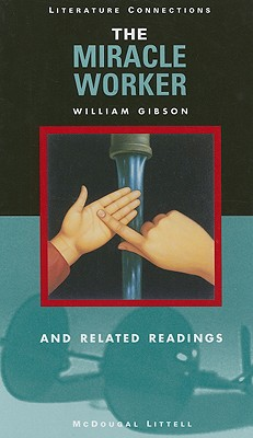 Image for McDougal Littell Literature Connections: The Miracle Worker Student Editon  Grade 9 1997