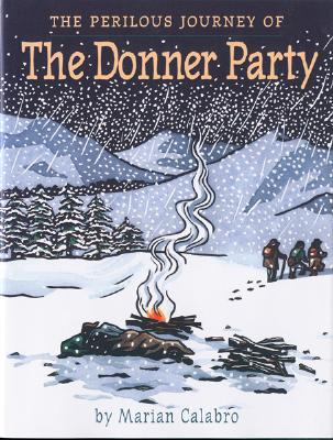 The Perilous Journey of the Donner Party, Calabro, Marian