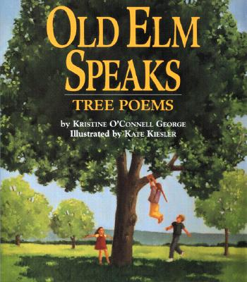 Image for Old Elm Speaks: Tree Poems