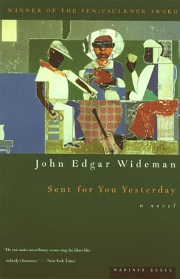 Sent for You Yesterday, Wideman, John Edgar