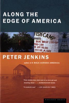 "Along the Edge of America, ""Jenkins, Peter"""
