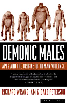 Image for Demonic Males: Apes and the Origins of Human Violence