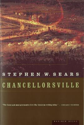 "Chancellorsville, ""Sears, Stephen W."""