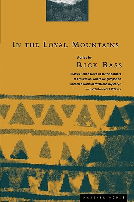 In the Loyal Mountains, Bass, Rick