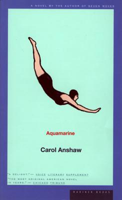 """Aquamarine, """"Anshaw, Carol"""""""