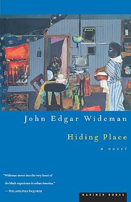 """Hiding Place (Homewood Trilogy), """"Wideman, John Edgar"""""""