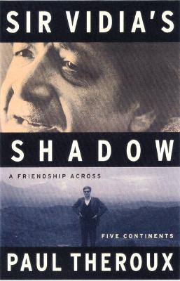 Image for Sir Vidia's Shadow: A Friendship Across Five Continents