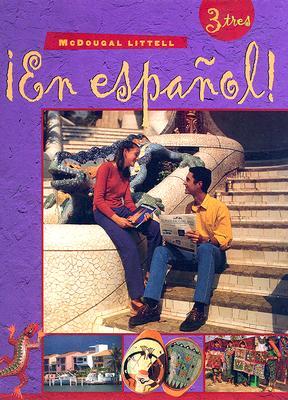 En Espanol!: Level 3 - High School [Library Binding]  by Estella Gahala..., Estella Gahala; Patricia Hamilton Carlin; Audrey L. Heining-Boynton; Ricardo Otheguy