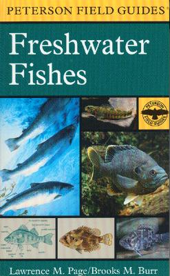 Image for Field Guide to Freshwater Fishes: North America, North of Mexico (Peterson Field Guide)