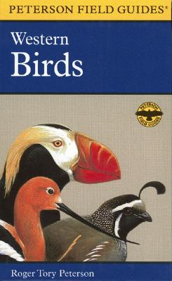 A Field Guide to Western Birds: A Completely New Guide to Field Marks of All Species Found in North America West of the 100th Meridian and North of Mexico (Peterson Field Guides), Peterson, Roger Tory