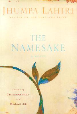 The Namesake: A Novel, Lahiri, Jhumpa