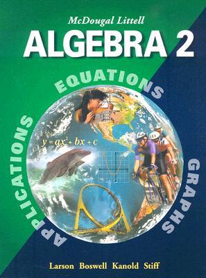 McDougal Littell Algebra 2: Student Edition 2001