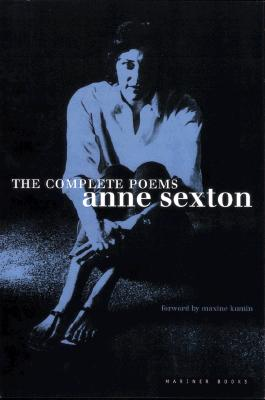 "The Complete Poems: Anne Sexton, ""Sexton, Anne"""