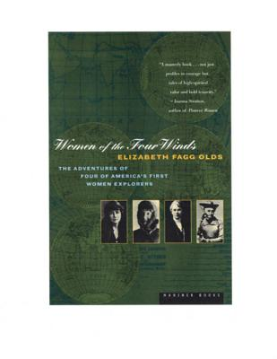 Image for Women of the Four Winds: The Adventures of Four of America's first women explorers
