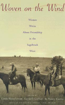 Image for Woven on the Wind : Women Write About Friendship in the Sagebrush West