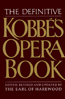 Image for DEFINITIVE KOBBE'S OPERA BOOK