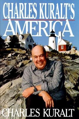 Image for Charles Kuralt's America: Charles Kuralt