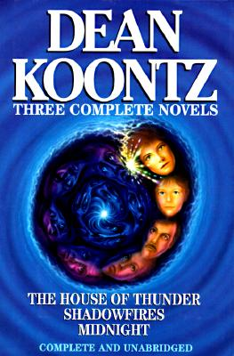 Image for Three Complete Novels: The House of Thunder, Shadowfires, Midnight
