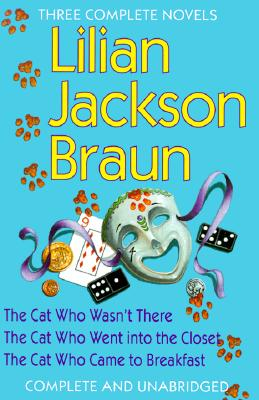 Image for Three Complete Novels: The Cat Who Wasn't There / The Cat Who Went into the Closet / The Cat Who Came to Breakfast