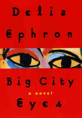 Image for Big City Eyes: A Novel