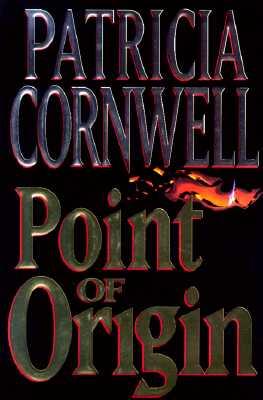 Image for Point of Origin (Kay Scarpetta) (A Scarpetta Novel)
