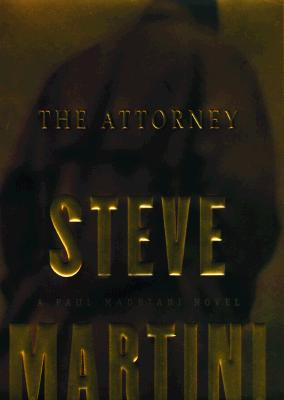 Image for ATTORNEY, THE A PAUL MADRIANI COURTROOM NOVEL