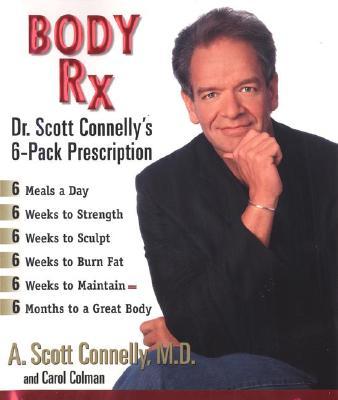 Image for Body Rx: Dr. Scott Connelly's 6-Pack Prescription